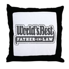 """World's Best Father-in-Law"" Throw Pillow"
