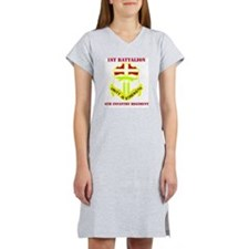 6TH INFANTRY REG WITH TEXT Women's Nightshirt