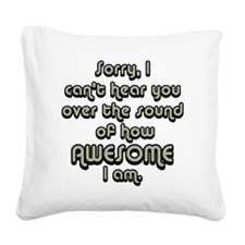 sorryicanthearyougrayblack Square Canvas Pillow