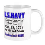 U.S. NAVY Freedom isn't Free Mug