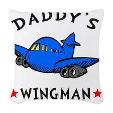 Daddys Wingman Woven Throw Pillow