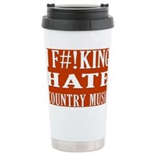 I Hate Country Music Ceramic Travel Mug