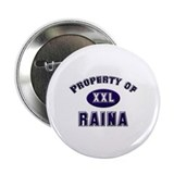 Property of raina Button
