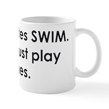 swimmer slogan copy Small Mug