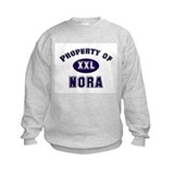 Property of nora Sweatshirt