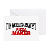 """The World's Greatest Pizza Maker"" Greeting Cards"