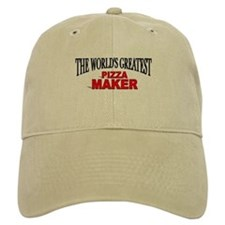 """The World's Greatest Pizza Maker"" Baseball Cap"