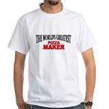 &quot;The World's Greatest Pizza Maker&quot; Shirt