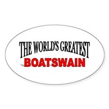 """The World's Greatest Boatswain"" Oval Decal"