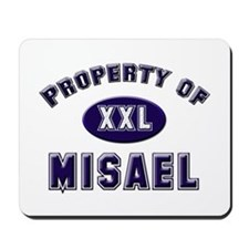 Property of misael Mousepad