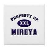 Property of mireya Tile Coaster
