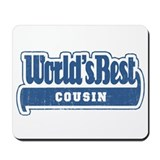 """World's Best Cousin"" [Blue] Mousepad"