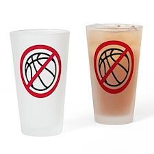 no_basketball Drinking Glass
