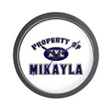 Property of mikayla Wall Clock