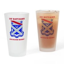 1-18TH INFANTRY RGT WITH TEXT Drinking Glass