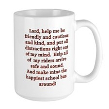 School Bus Driver's Prayer Coffee Mug