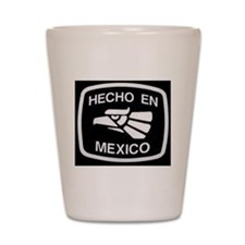 HechoEnMexico Shot Glass