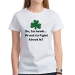 So I'm Irish Women's T-Shirt