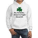 So I'm Irish Hooded Sweatshirt