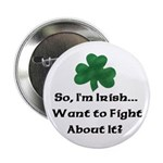 So I'm Irish Button