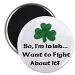 So I'm Irish Magnet