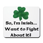 So I'm Irish Mousepad