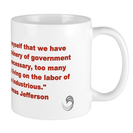 Thomas Jefferson &quot;Machinery of gov't&quot; Mug       