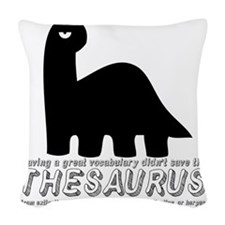 theasaurus black Woven Throw Pillow