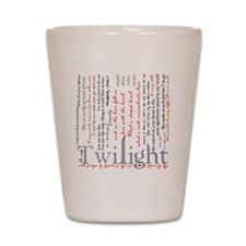 twilight quotes-bLANKET Shot Glass