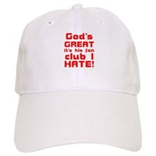 God's just great! Baseball Cap