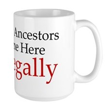German Ancestors Came Legally Mug