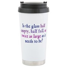 glasshalfempty1_btle Ceramic Travel Mug