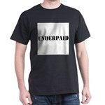 UNDERPAID Dark T-Shirt