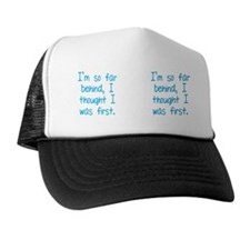 farbehind_mug Trucker Hat