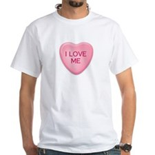 I LOVE ME candy heart Shirt