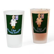 ISeeNumbPeopleDentistgreen Drinking Glass