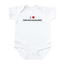 I Love DRUNK KARAOKE Infant Bodysuit