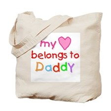 My Heart Belongs to Daddy (A) Tote Bag