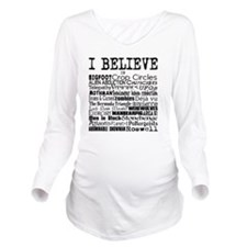 I believe Long Sleeve Maternity T-Shirt