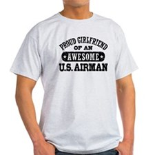 Proud Girlfriend of an Awesome US Airman T-Shirt