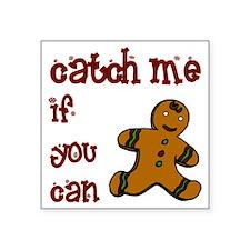 "catch_me Square Sticker 3"" x 3"""
