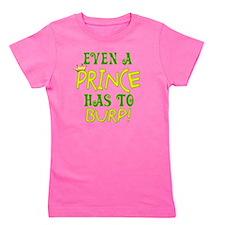 prince burp copy Girl's Tee