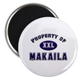 Property of makaila Magnet