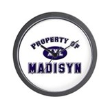 Property of madisyn Wall Clock