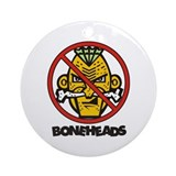 No Bone Heads Ornament (Round)