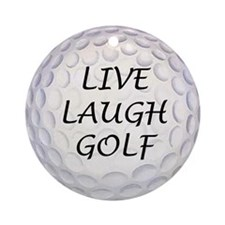 Live Laugh Golf Ornament (Round)