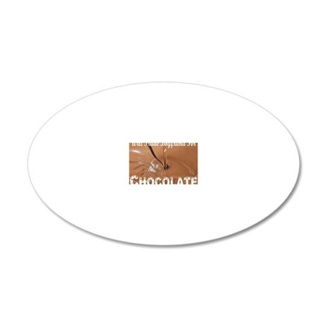 Trade boyfriend for chocolat 20x12 Oval Wall Decal