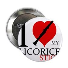 "I love my Licorice Stick 2.25"" Button"