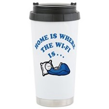 Home is where the wi-fi is Travel Mug