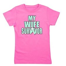 My Wife is a Survivor (teal) Girl's Tee